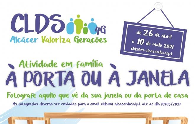 "CLDS de Alcácer do Sal dinamiza iniciativa ""À porta ou à janela"""