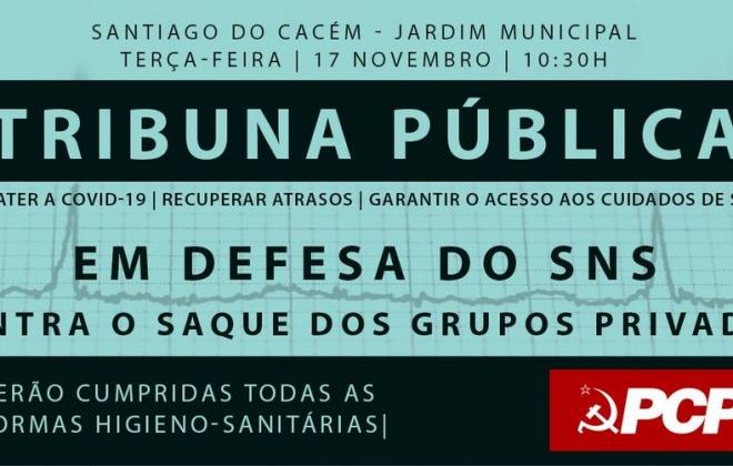PCP realiza Tribuna Pública nesta terça-feira em Santiago do Cacém