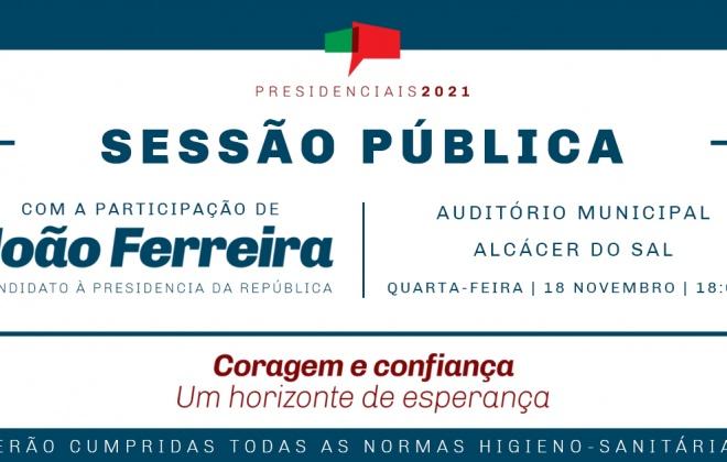 João Ferreira (PCP) visita Alcácer do Sal nesta quarta-feira